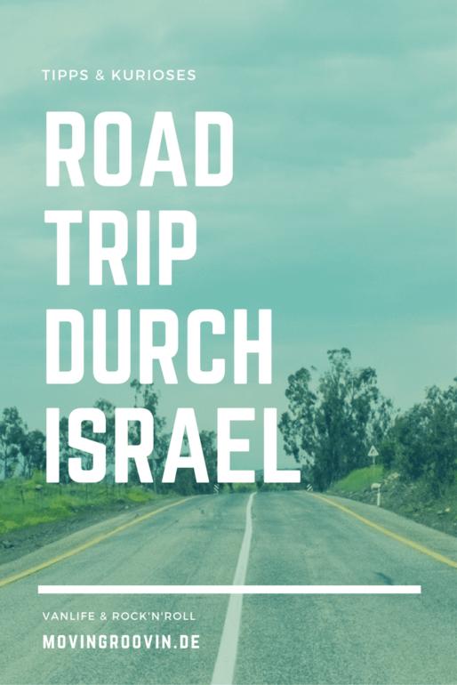 Roadtrip durch Israel - Tipps & Kurioses