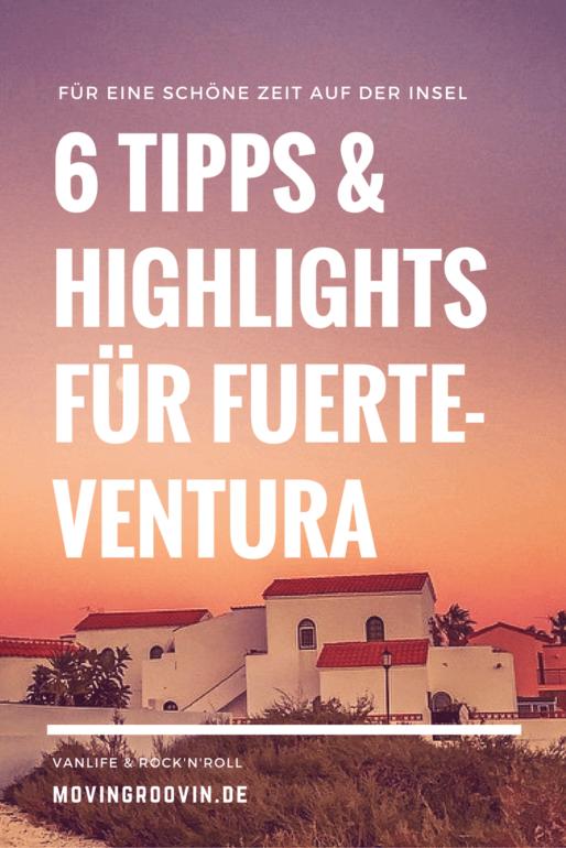 Fuerteventura Highlights – 6 Tipps für eine schöne Zeit auf der Insel