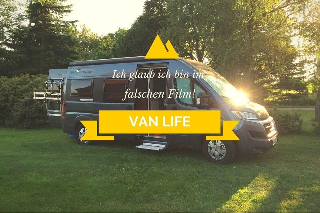 """Die ersten Tage im Van - wie im """"falschen Film"""""""
