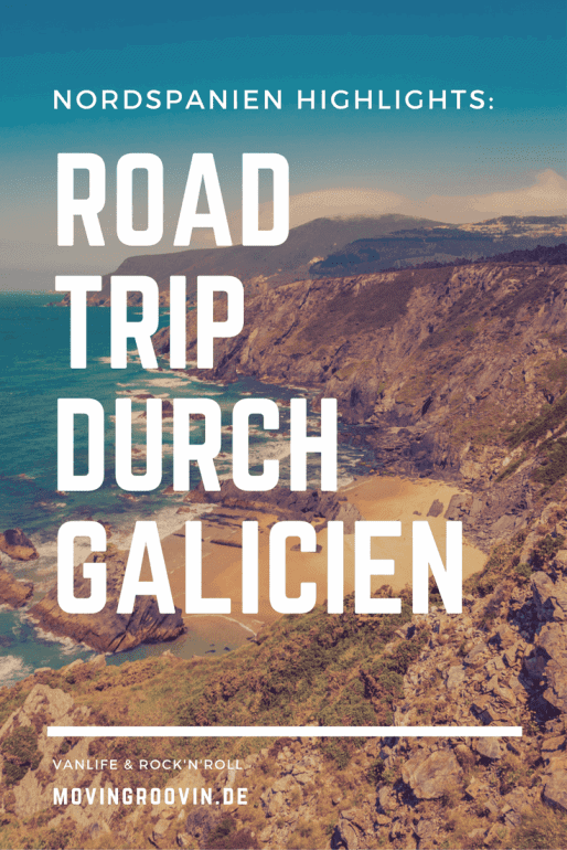 Roadtrip durch Galicien: meine Highlights & Tipps!