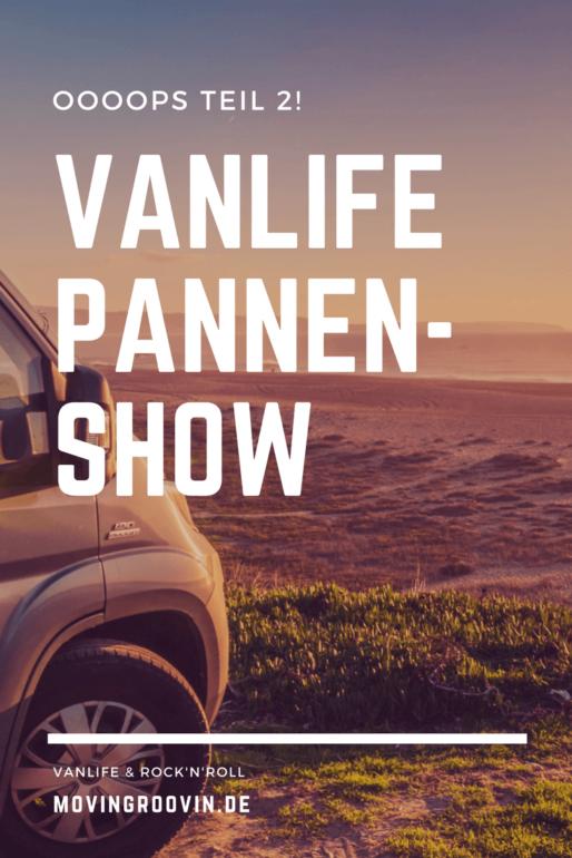 Vanlife Pannenshow – Oooops Teil 2