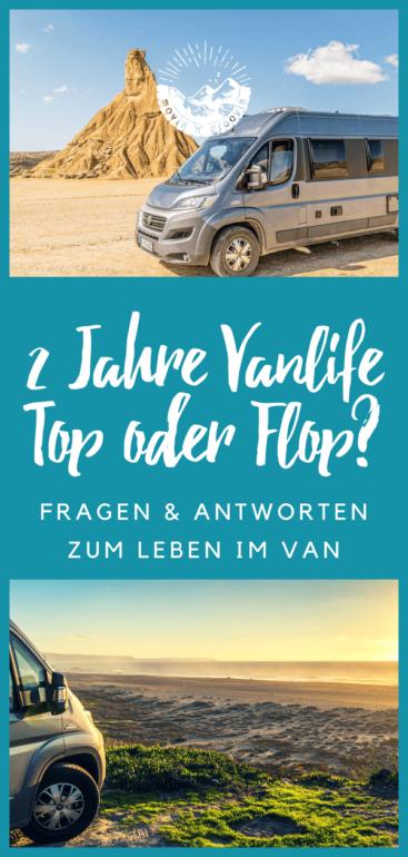 2 Jahre Vanlife - Top oder Flop?