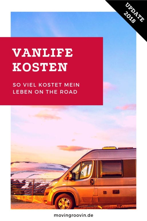 Vanlife Zahlen & Fakten: so viel kostet mein Leben on the Road [Update 2019] 1